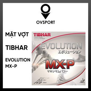 Mặt Vợt Bóng Bàn Tibhar Evolution MX-P Tốc Độ Cao