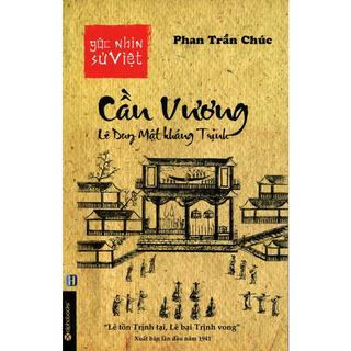 Sách - Góc Nhìn Sử Việt - Cần Vương Lê Duy Mật Kháng Trịnh thumbnail