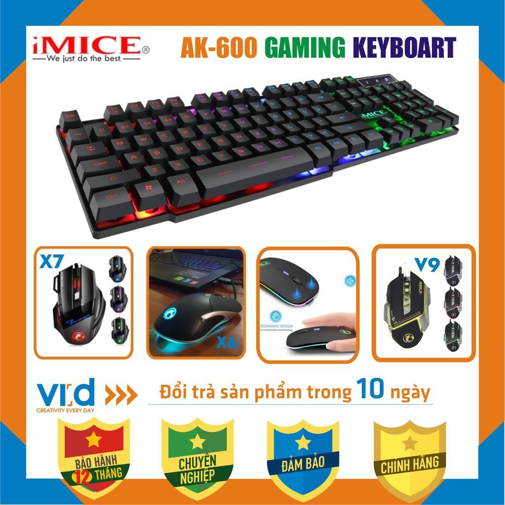 [GIẢM GIÁ SỐC] Bàn phím, Chuột, bàn phím giả cơ gaming iMICE AK-600, chuyên Game, đèn nền LED đổi màu BH 12T !!!