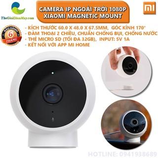 Camera IP thông minh ngoài trời Mi Home Security Xiaomi 1080P Magnetic Mount - Bảo hành 6 tháng - Shop Thế Giới Điện Máy