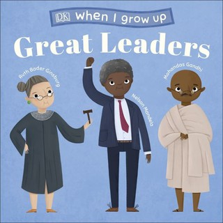 Sách truyền cảm hứng Great Leaders - When I Grow Up - DK thumbnail