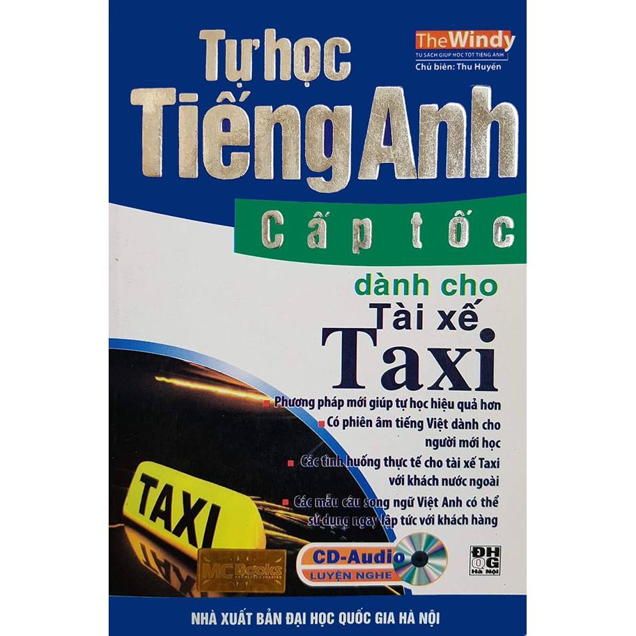 Tự học tiếng Anh cấp tốc dành cho tài xế taxi (kèm CD) - 3360336 , 1034015663 , 322_1034015663 , 58000 , Tu-hoc-tieng-Anh-cap-toc-danh-cho-tai-xe-taxi-kem-CD-322_1034015663 , shopee.vn , Tự học tiếng Anh cấp tốc dành cho tài xế taxi (kèm CD)