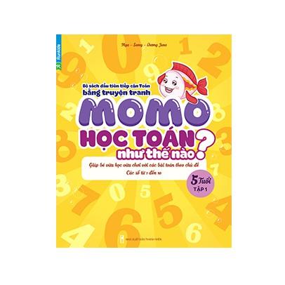 Sách Momo Học Toán Như Thế Nào 5 Tuổi tập 1