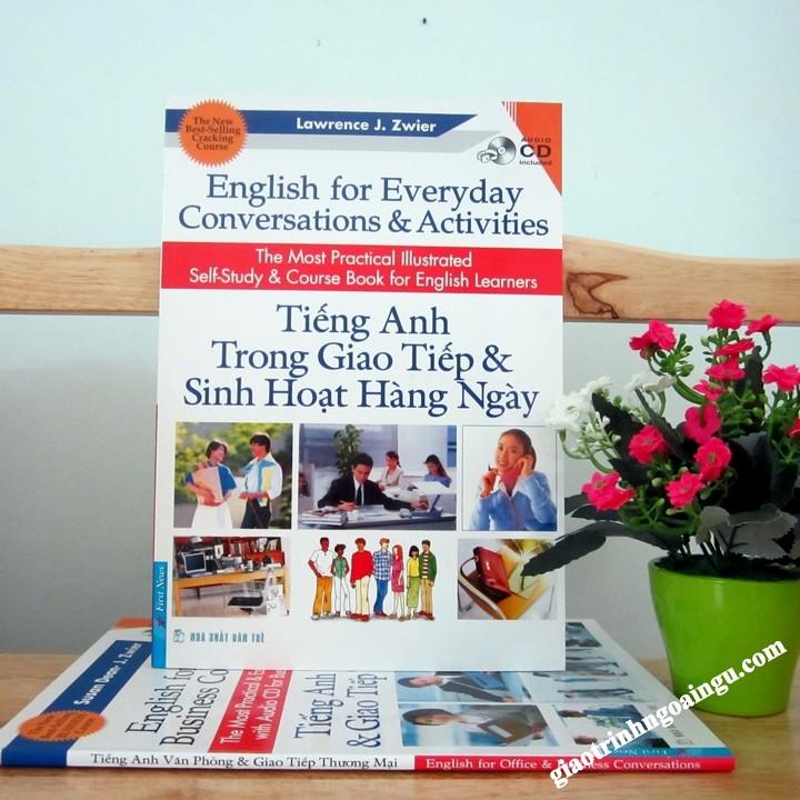 Sách Tiếng Anh trong giao tiếp và sinh hoạt hàng ngày - Kèm CD