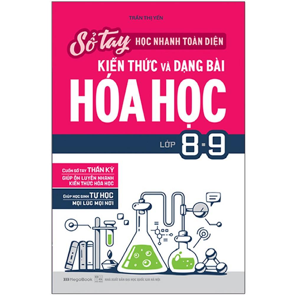 Sách Sổ Tay Học Nhanh Toàn Diện Kiến Thức Và Dạng Bài Hóa Học Lớp 8-9