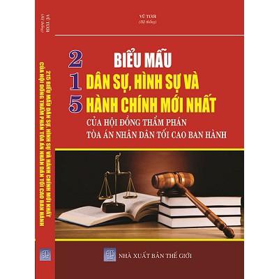 215 Biểu Mẫu Dân Sự Hình Sự và Hành Chính của Hội Đồng Thẩm Phám Tòa Án Nhân Dân Tối Cao