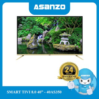 Tivi Smart Asanzo 40inch (Android 8.0) – 40AS350