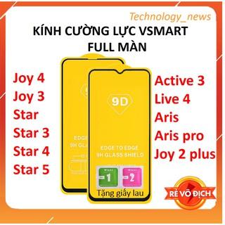 Kính Cường Lực Vsmart Full Màn Hình 9D Live 4 Joy 4 Joy 3 Active 3 Star 3 Star 4 Star 5 Aris Aris pro Joy 2 plus thumbnail