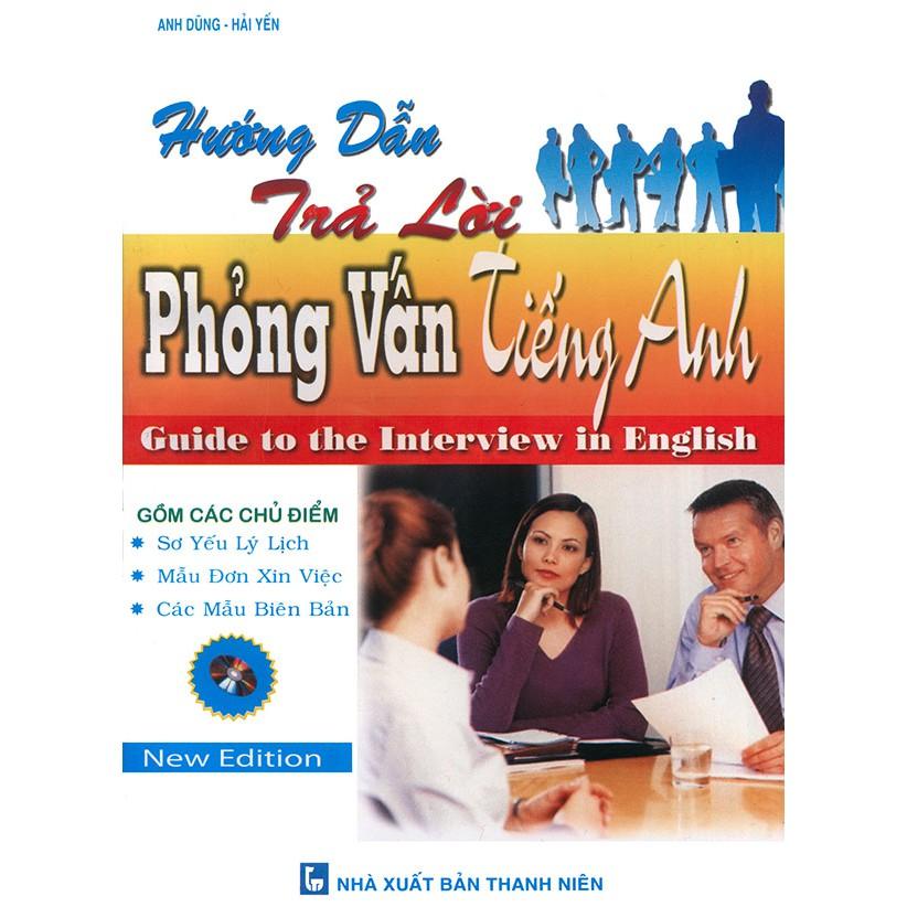 Hướng dẫn trả lời phỏng vấn tiếng Anh - 3363917 , 977219655 , 322_977219655 , 48000 , Huong-dan-tra-loi-phong-van-tieng-Anh-322_977219655 , shopee.vn , Hướng dẫn trả lời phỏng vấn tiếng Anh