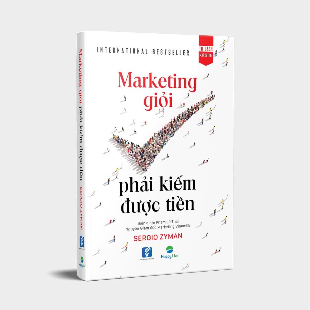 Sách - Marketing giỏi phải kiếm được tiền - The end of marketing as we kn