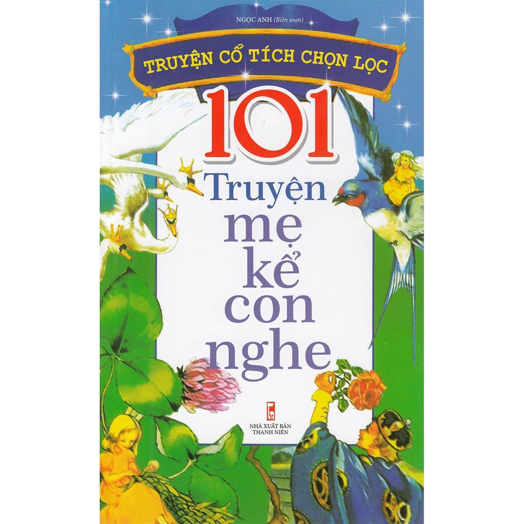 Sách - 101 Truyện Mẹ Kể Con Nghe