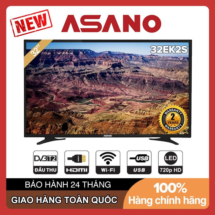 Internet TV Asano 32 inch HD - Model 32EK2 32EK2S Tích hợp DVB-T2, Wifi, Youtube - Bảo Hành 2 Năm
