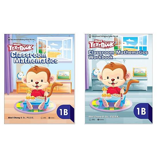 Sách Combo MORE THAN A TEXTBOOK 1B: Classroom Mathematics 1B + Workbook 1B