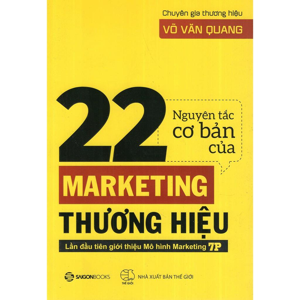 [ Sách ] 22 Nguyên Tắc Cơ Bản Của Marketing Thương Hiệu