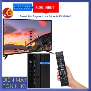 Smart Tivi Skyworth 4K 50 inch 50UB5100