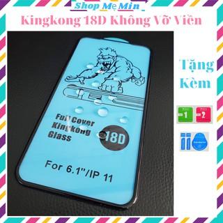 Kính cường lực iphone 18D King Kong chống vỡ viền 6splus 7 7plus 8 8plus x xs xs max 11 11 pro 11promax 12pro 12promax thumbnail