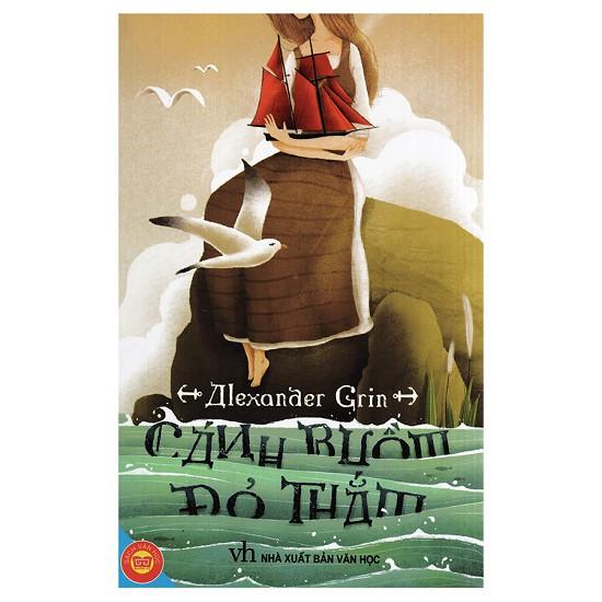 Sách: Cánh Buồm Đỏ Thắm (Đinh Tị)