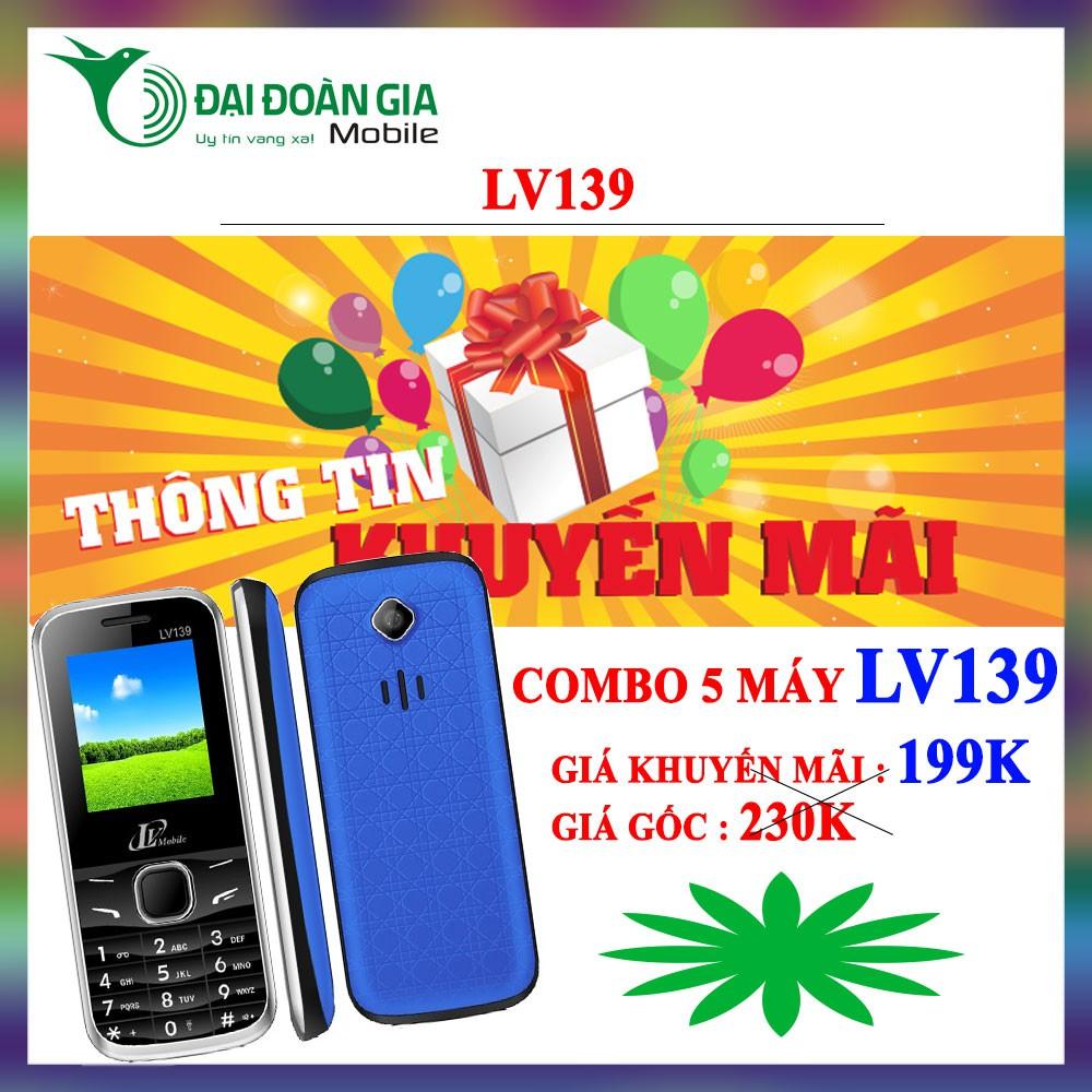 [Combo 5 máy] Điện thoại giá rẻ LV139 - 2 sim 2 sóng - tặng kèm tai nghe - 3449112 , 1050175959 , 322_1050175959 , 995000 , Combo-5-may-Dien-thoai-gia-re-LV139-2-sim-2-song-tang-kem-tai-nghe-322_1050175959 , shopee.vn , [Combo 5 máy] Điện thoại giá rẻ LV139 - 2 sim 2 sóng - tặng kèm tai nghe