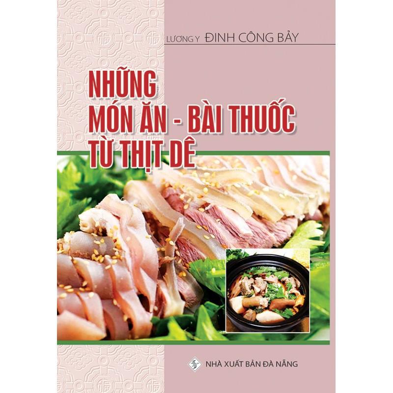 Sách - Những Món Ăn - Bài Thuốc Từ Thịt Dê
