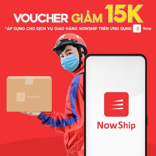 Toàn Quốc [E-Voucher] Giảm 15K khi sử dụng dịch vụ giao hàng NowShip trên ứng dụng Now