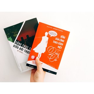 Combo 2 cuốn sống bản lĩnh theo cách một quý cô- sống thực tế giữa đời thực dụng