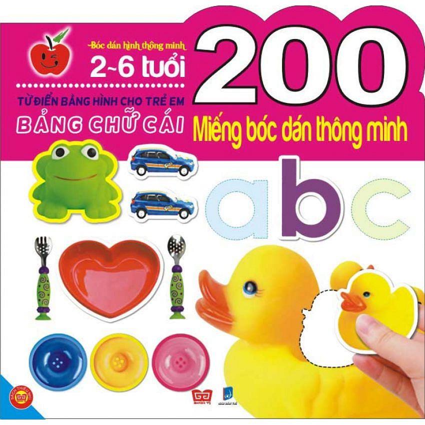 Sách - 200 Miếng Bóc Dán Thông Minh - Đồ Chơi Của Bé (2-6 Tuổi)