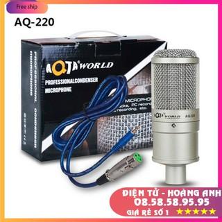 Micro livestream Karaoke AQ220-Micro Thu Âm Hát Live,Stream game,Chính Hãng AQTA (Mic AT100-AQ220-Bm900-S8-V8-V9-V10)