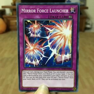 """Lá bài cạm bẫy vĩnh cửu """"Mirror Force Launcher"""""""