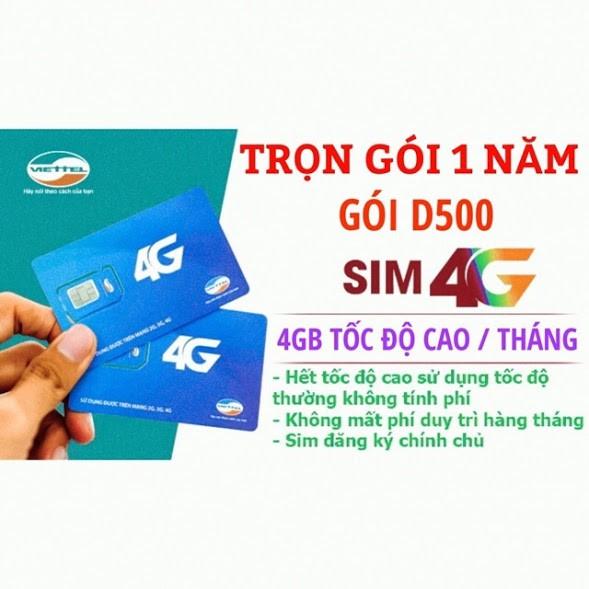 [RẺ VÔ ĐỊCH] Sim 4G Viettel trọn gói 1 năm (4GB/tháng - Gói D500)