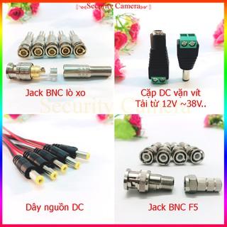 Jack DC đực cái , BNC lò xo, BNC F5, dc, Jack 12v nối nguồn camera, dùng chế cấp nguồn các thiết bị từ 1 đến 40v…