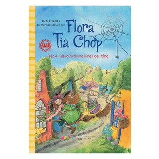 Sách - Flora Tia Chớp - Tập 4 Giải Cứu Thung Lũng Hoa Hồng thumbnail