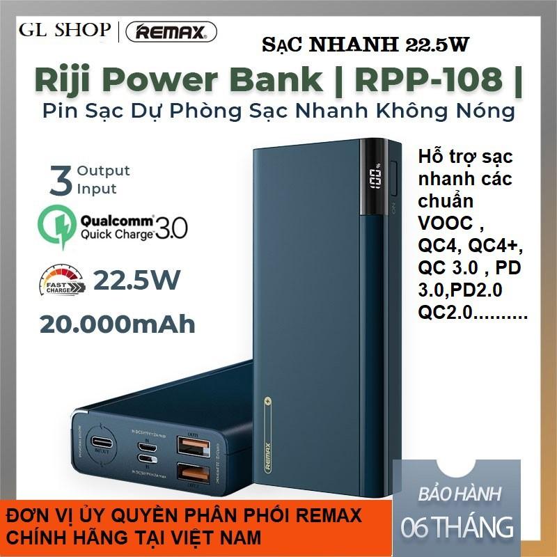 [ CHÍNH HÃNG ] Pin sạc dự phòng 20000mAh REMAX RPP-108 sạc nhanh 22.5w lõi Li-polymer 2 cổng QC3.0+1 cổng PD