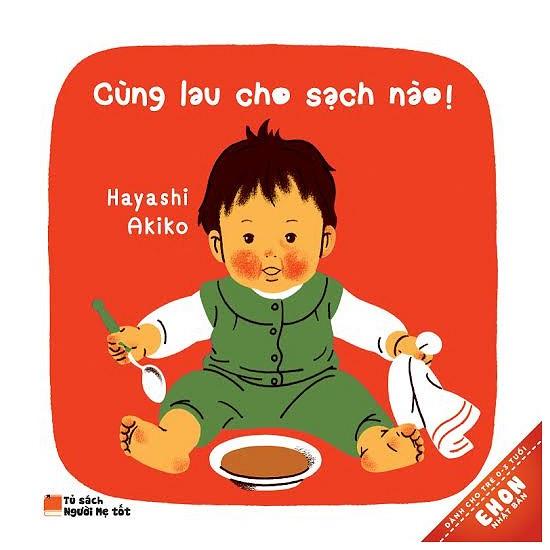 Sách Thật - Ehon Nhật Bản - Cùng Lau Cho Sạch Nào