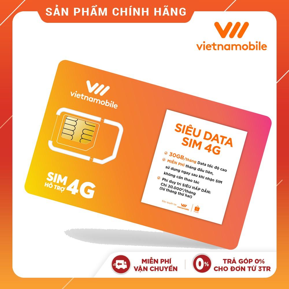 [Mã ELVNM1111 giảm 15% đơn 200k] [Miễn Phí 1 Tháng]Sim Siêu Data Vietnamobile 30GB/tháng Duy trì chỉ 20k/tháng-Official