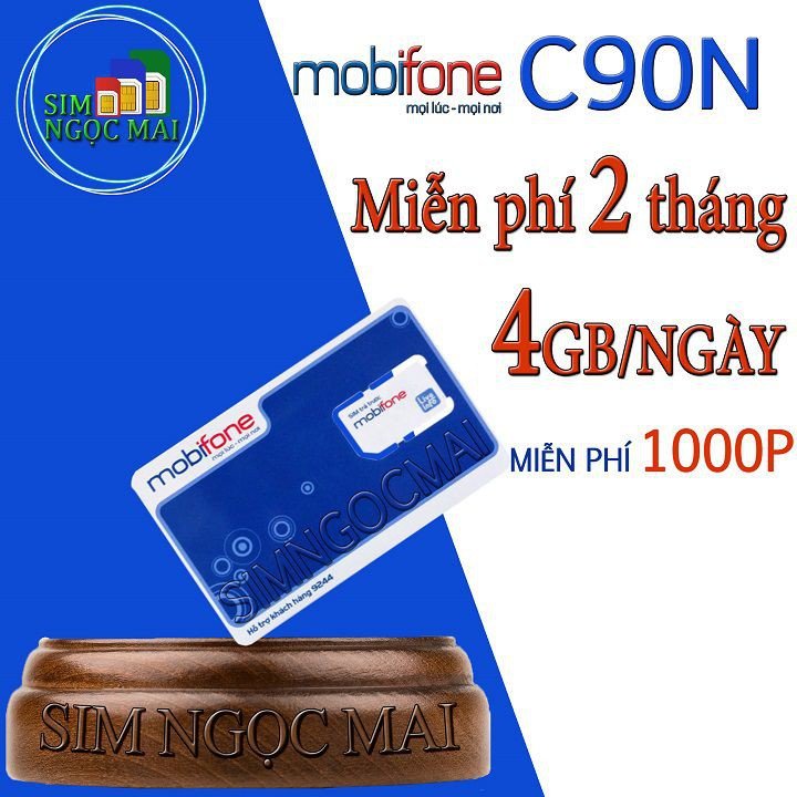 [FREE 2 THÁNG ĐẦU]SIM 4G MOBI C90N KM 240GB ( 4GB/NGÀY )