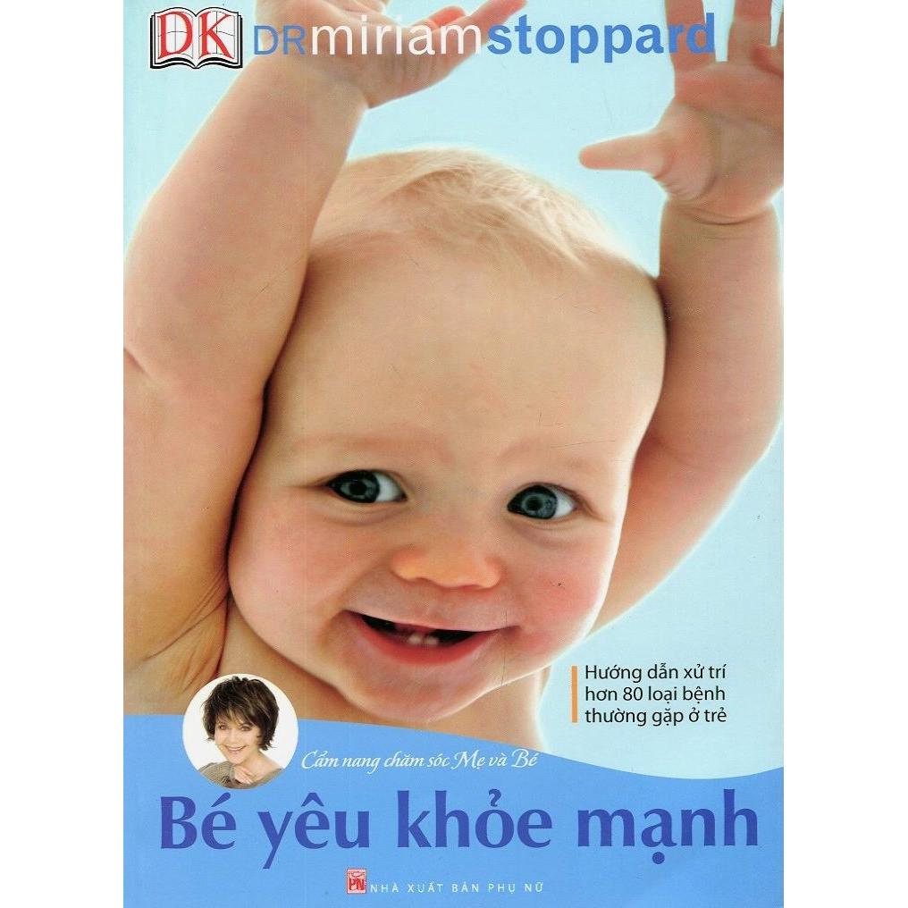Sách Cẩm Nang Chăm Sóc Mẹ Và Bé - Bé Yêu Khỏe Mạnh