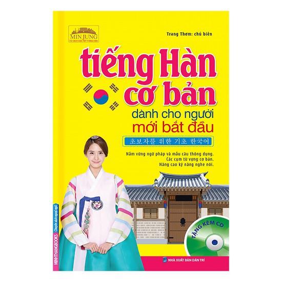 Sách - Tiếng Hàn Cơ Bản Dành Cho Người Mới Bắt Đầu