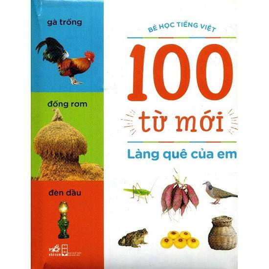 Bé học tiếng việt - 100 Từ Mới - Làng Quê Của Em