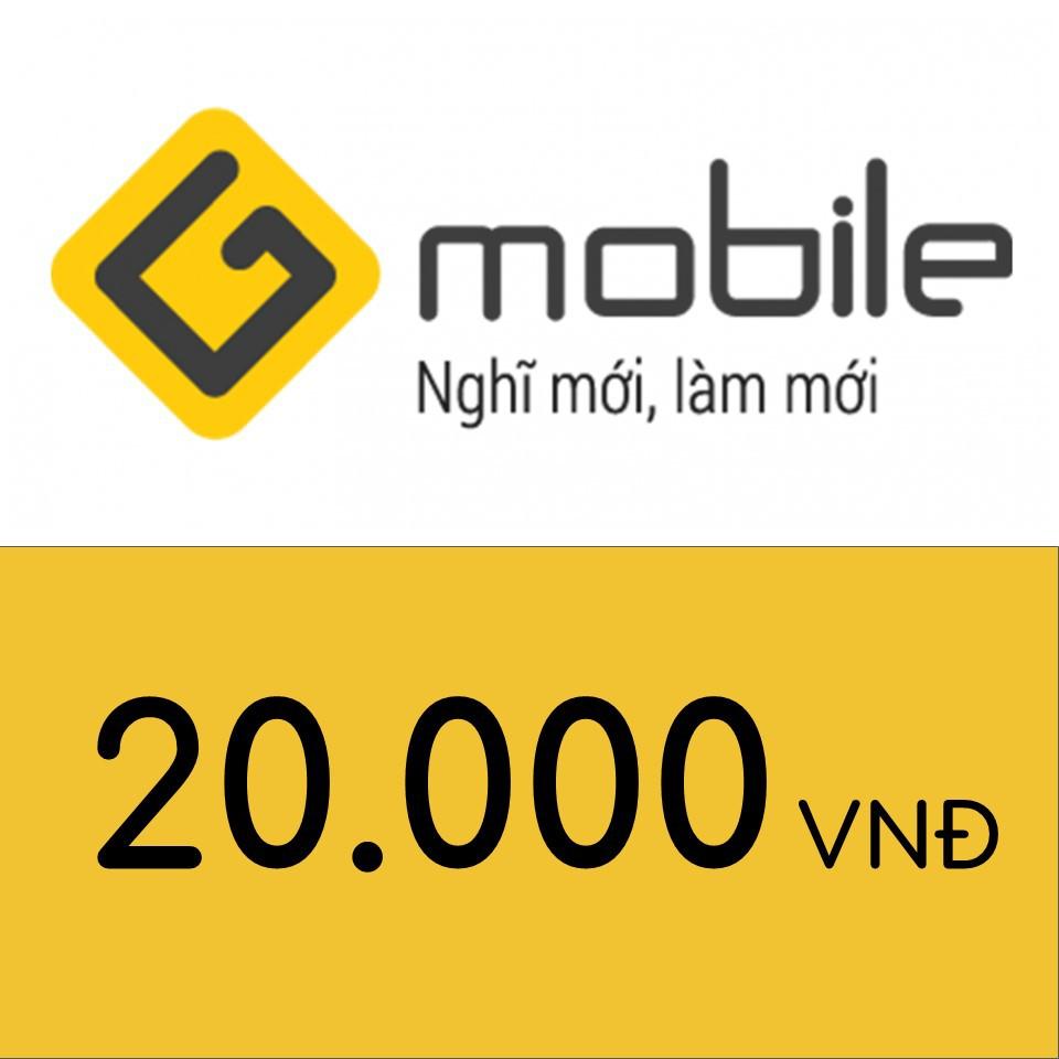 Nạp điện thoại Gmobile 20K