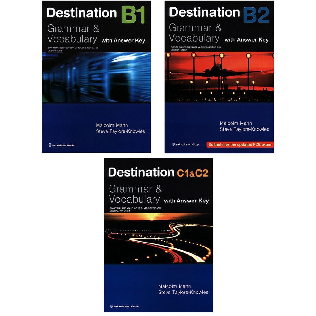 Sách - Trọn Bộ 3 Cuốn Giáo Trình Destination Grammar & Vocabulary B1, B2 và C1&C2  ( Lẻ Tùy Trọn )