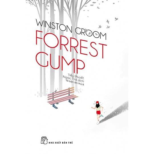 Sách: Forrest Gump (Tái bản lần 8)