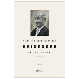 Sách - Triết Học Nghệ Thuật Của Heidegger