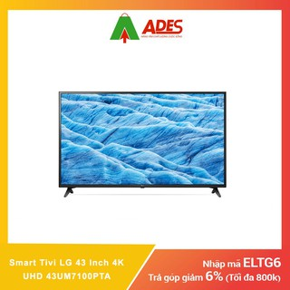 Smart Tivi LG 43 Inch 4K UHD 43UM7100PTA