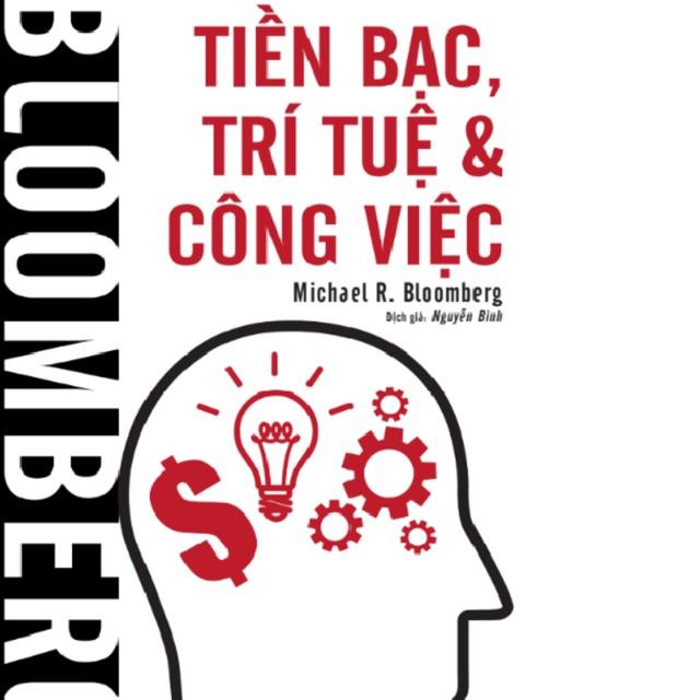 Sách - Bloomberg Tiền bạc, trí tuệ & công việc