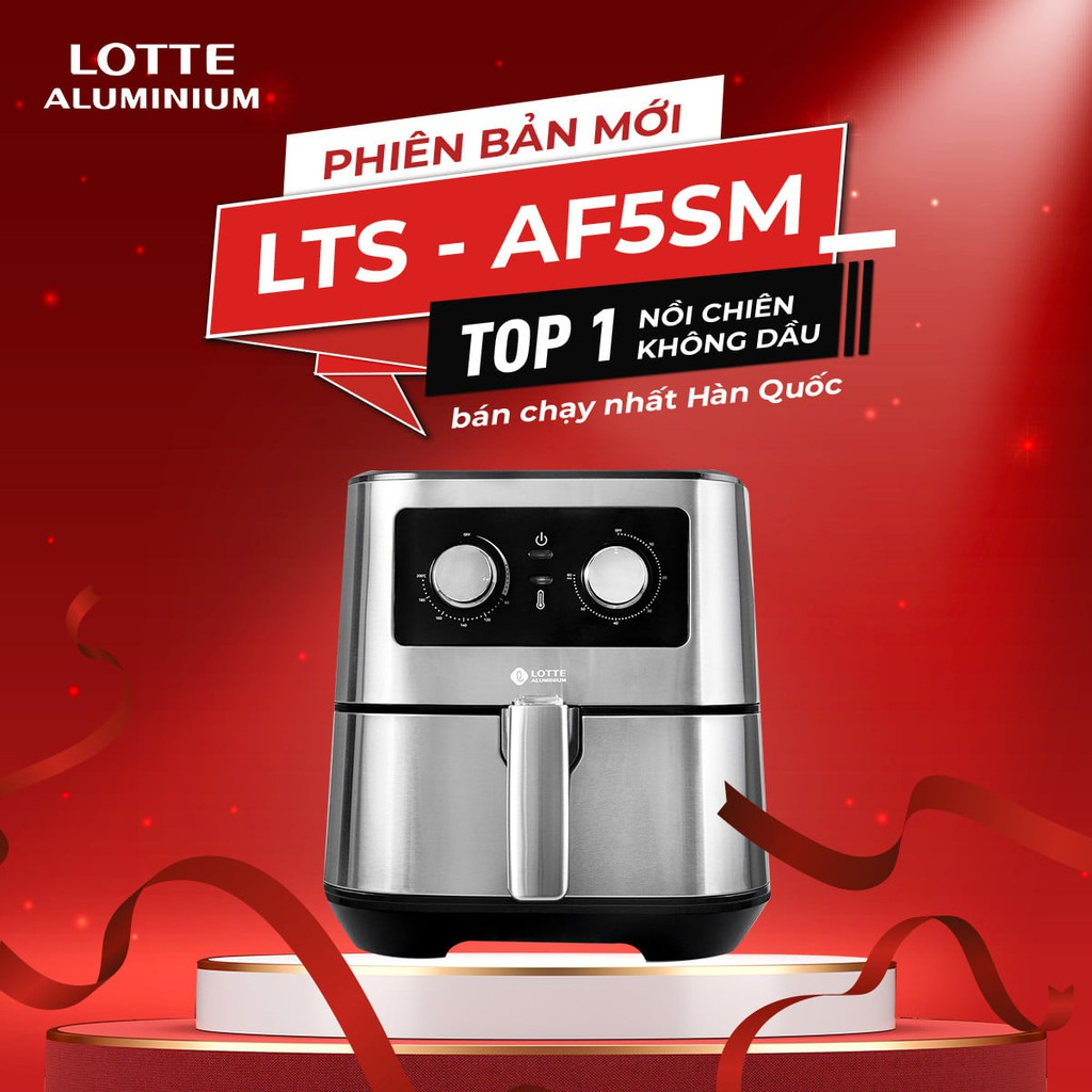 BẢO HÀNH 12 THÁNG Nồi chiên không dầu Lotte 5,5 lít model LTS - AF5SM Phiên bản mới 2021 | Shopee Việt Nam