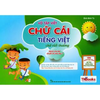 Sách - Vở Tập Viết Chữ Cái Tiếng Việt - Chữ Viết Thường - Dành Cho Bé Chuẩn Bị Vào Lớp 1 thumbnail
