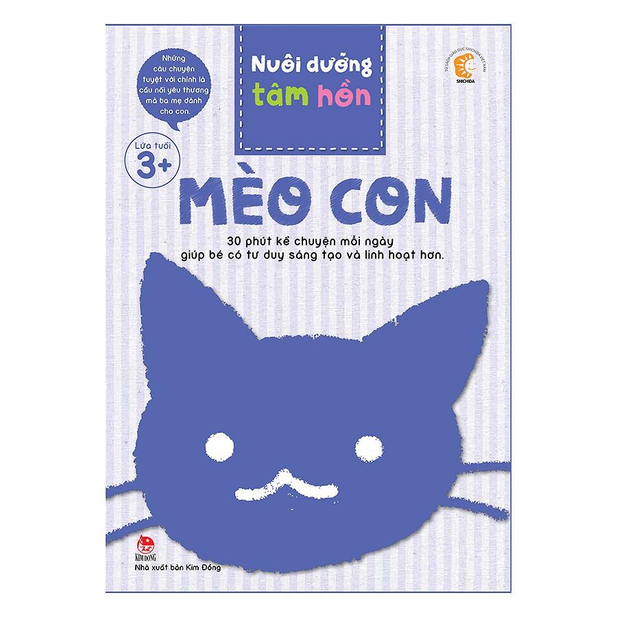 Sách - Nuôi Dưỡng Tâm Hồn - Mèo Con (Hộp 6 Cuốn) - 3493132 , 834946313 , 322_834946313 , 150000 , Sach-Nuoi-Duong-Tam-Hon-Meo-Con-Hop-6-Cuon-322_834946313 , shopee.vn , Sách - Nuôi Dưỡng Tâm Hồn - Mèo Con (Hộp 6 Cuốn)