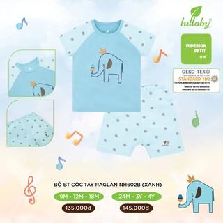 Đồ bộ cộc tay Raglan Lullaby cho bé trai NH602P Xanh [Thời Trang trẻ em cao cấp – chính hãng Lullaby Store]