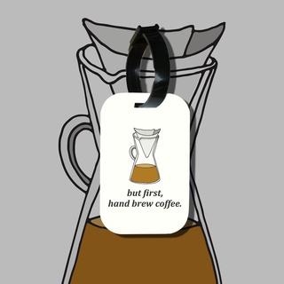 Travel tag cho túi xách balo du lịch in hình But first, hand brew coffee thumbnail