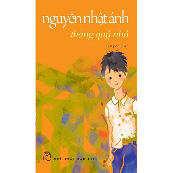 Truyện Dài - Thằng Quỷ Nhỏ - Nguyễn Nhật Ánh
